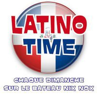 LATINO TIME !! 24 avril 2011